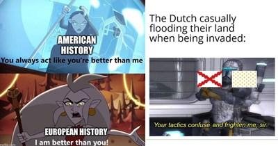Funny history memes, dank memes, lol, stupid memes, european history, american history, war