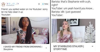 Funny memes about vloggers, story time.
