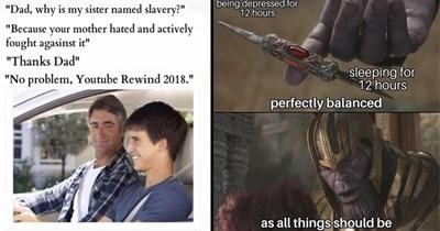 Funny dank memes.