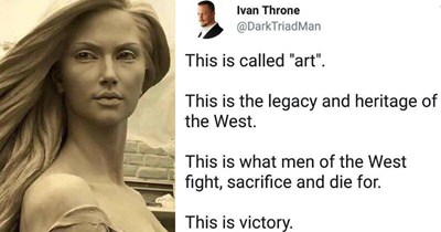 comment about a statue of a woman claiming only a man can create such a thing