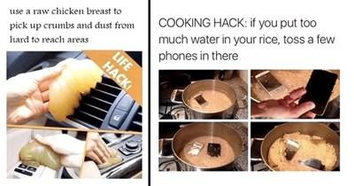 Funny and shitty life hacks.