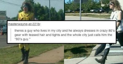Funny tumblr post about eccentric 80s guy sightings.