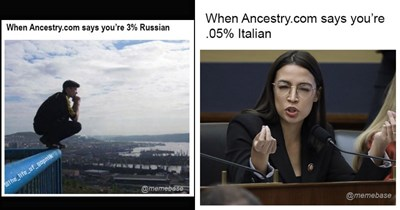 Funny dank memes about taking an ancestry DNA test | man in tracksuit squatting on a railing Ancestry.com says 3% Russian life_of gopnik. alexandria ocasio-cortez Ancestry.com says 05% Italian