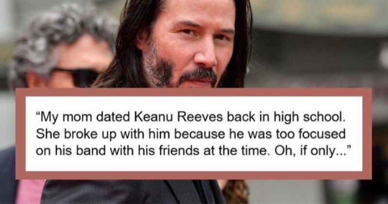 dating celebrities before famous reddit true story   takedownhisshield 5.4k points 6 months ago My mom dated Keanu Reeves back high school. She broke up with him because he too focused on his band with his friends at time. If only