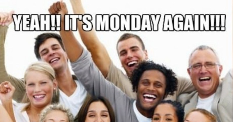 Funny Monday Memes To Get You Through The Day Home Made From The Finest Of Internets
