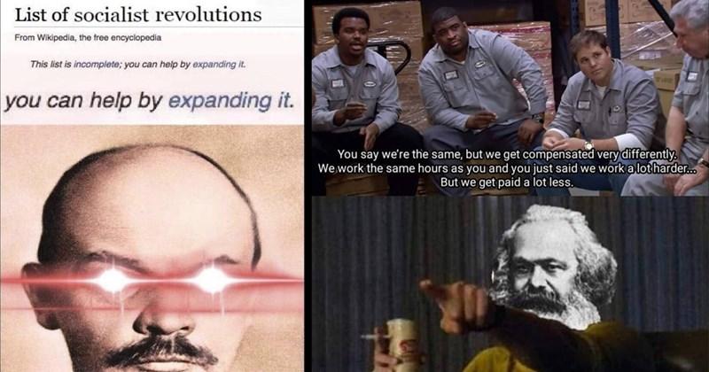 communist memes, communism, socialist memes, socialism, lenin memes, marx memes, vladimir lenin, dank memes, communist bugs bunny, communist manifesto, funny memes, shitposts, soviet union, history memes, anti capitalist memes, funny memes