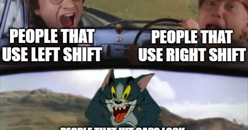 Funny meme about people who use caps lock to capitalize the beginning of sentences, harry potter, tom and jerry, crazy people