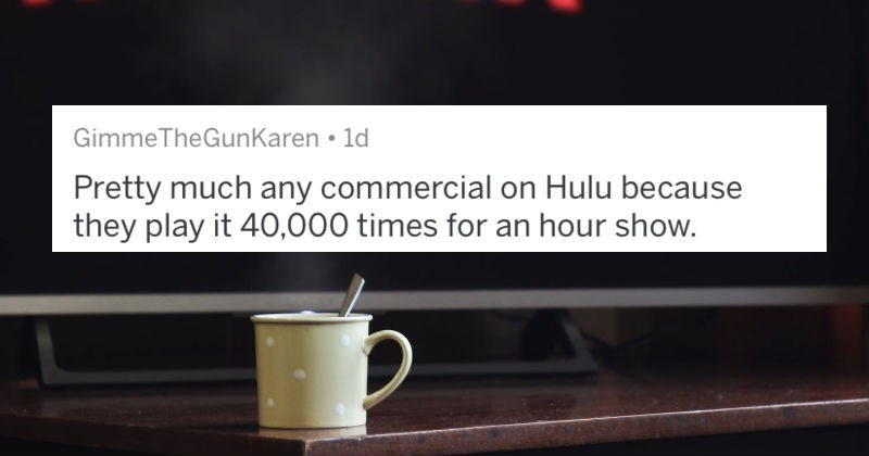 AskReddit users respond to a thread about commercials that were so terrible they discouraged people's business.