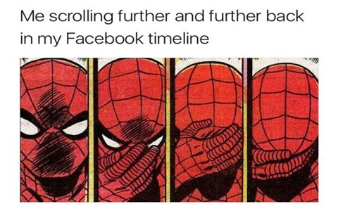 Spiderman facepalm meme about scrolling further and further back in your timeline - cover for 36 fresh and funny memes.